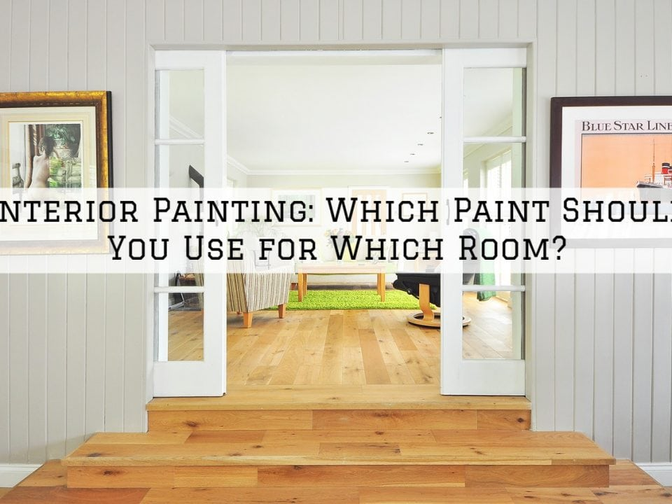 Interior Painting Tigard, Oregon_ Which Paint Should You Use for Which Room_